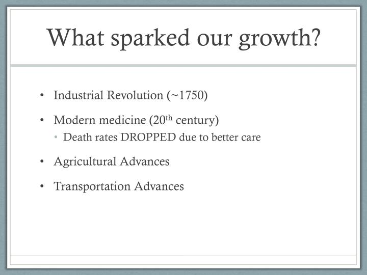 What sparked our growth?