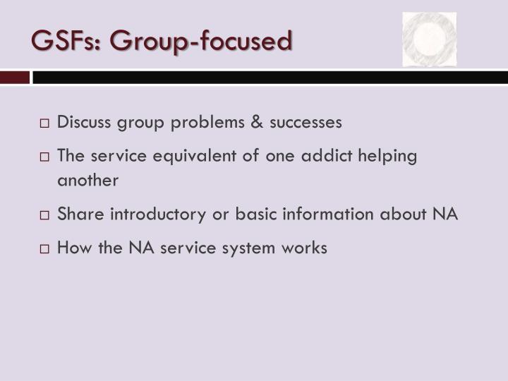 GSFs: Group-focused