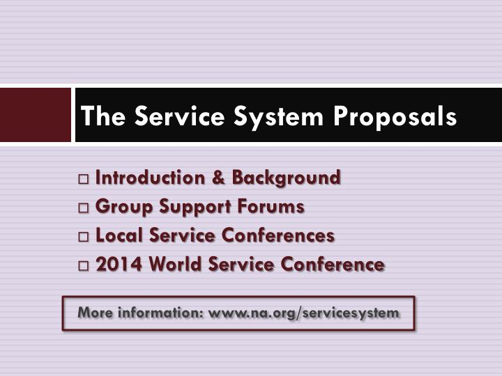 The Service System Proposals