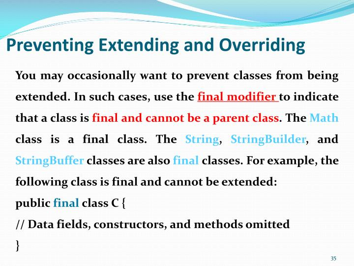 Preventing Extending and Overriding