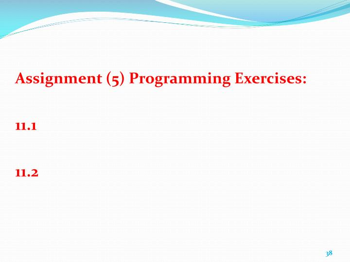 Assignment (5) Programming Exercises:
