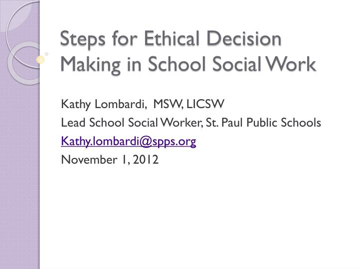 Steps for ethical decision making in school social work