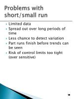 problems with short small run