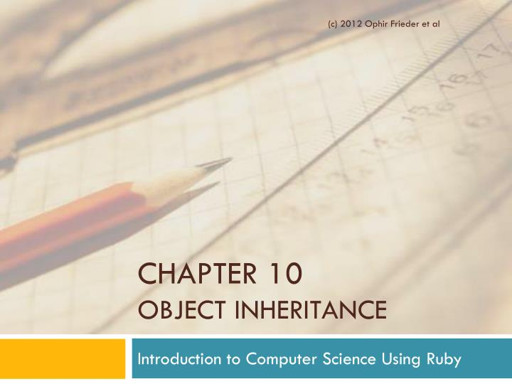 Chapter 10 object inheritance