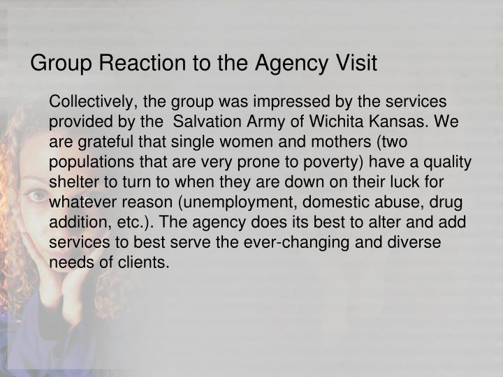 Group Reaction to the Agency Visit