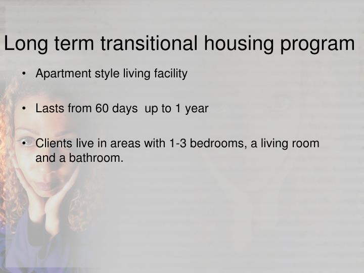 Long term transitional housing program