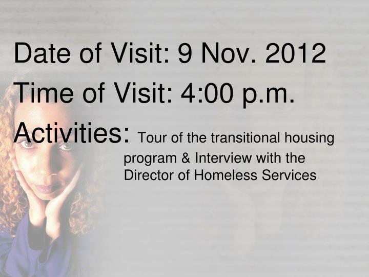Date of Visit: 9 Nov. 2012