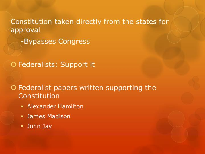 Constitution taken directly from the states for approval