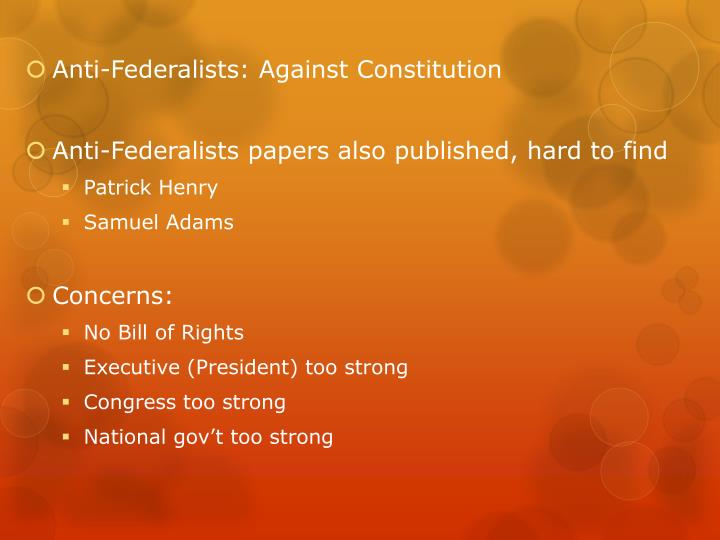 Anti-Federalists: Against Constitution