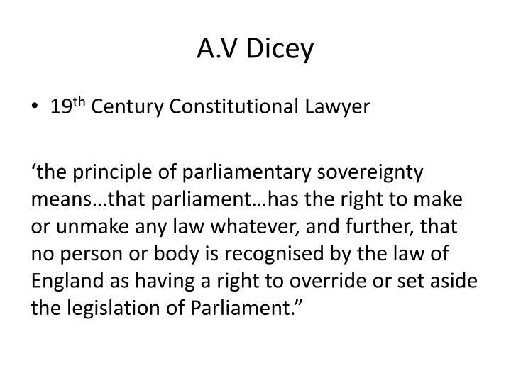 A.V Dicey