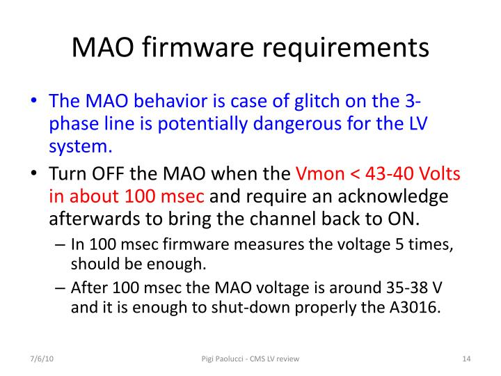 MAO firmware requirements
