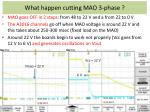 what happen cutting mao 3 phase