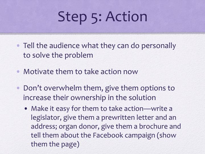 Step 5: Action