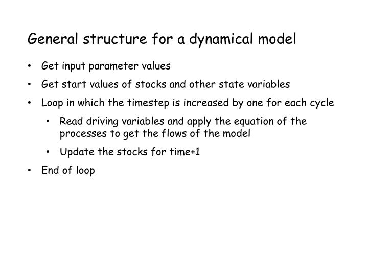 General structure for a dynamical model