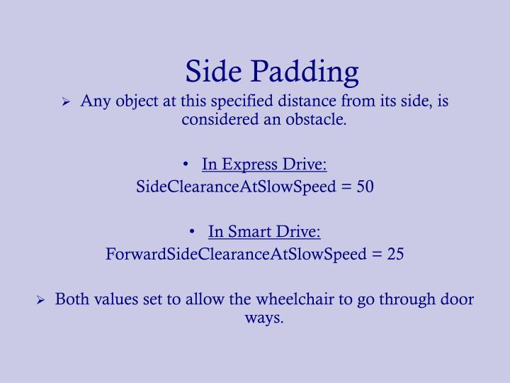 Side Padding