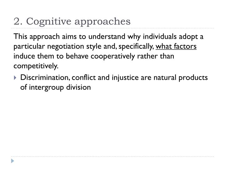 2. Cognitive approaches