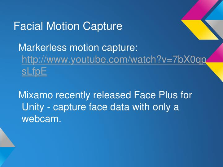 Facial Motion Capture