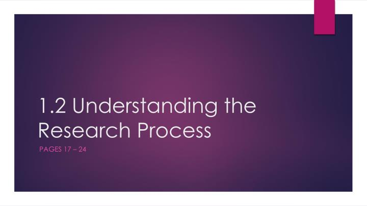 1.2 Understanding the Research Process