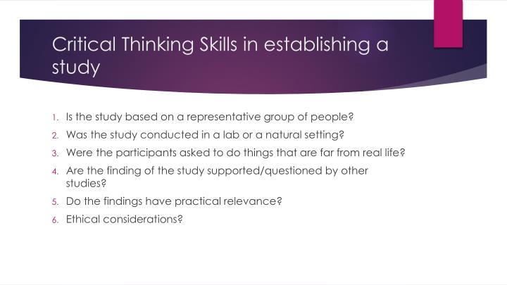 Critical Thinking Skills in establishing a study
