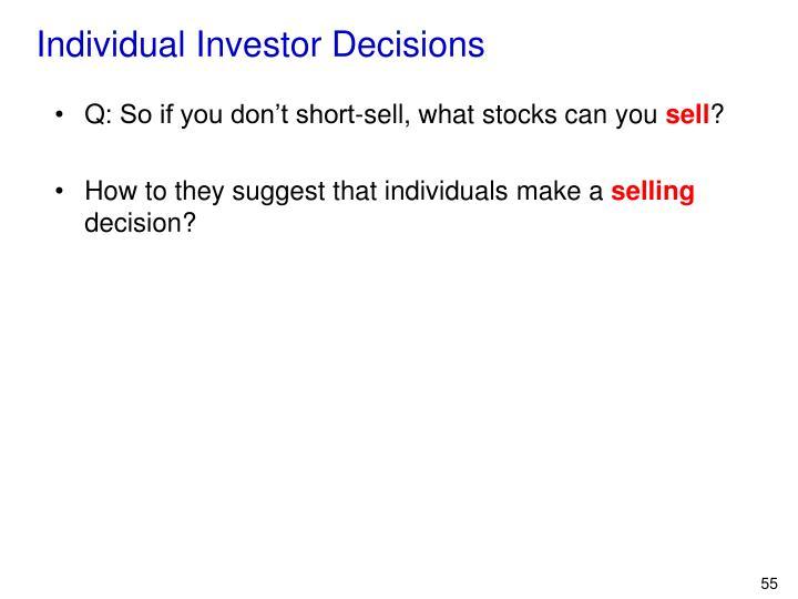 Individual Investor Decisions