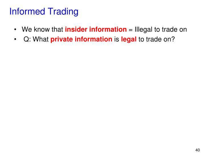 Informed Trading