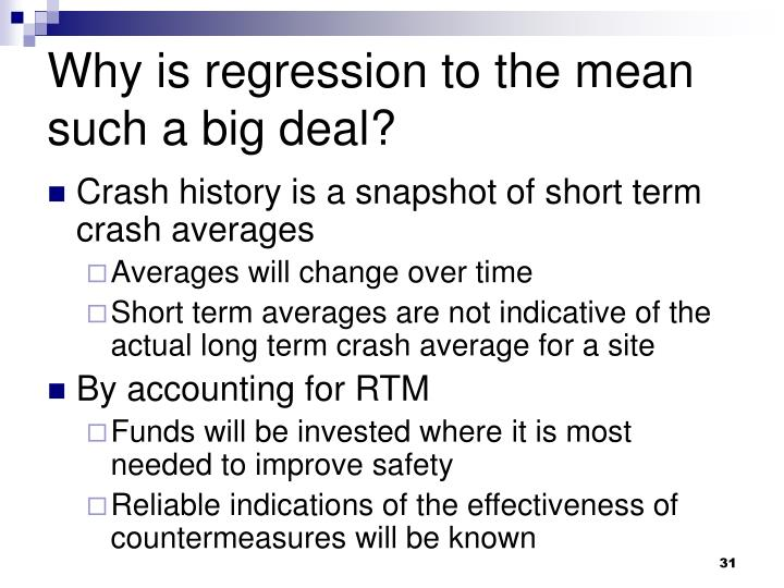 Why is regression to the mean such a big deal?