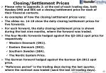 closing settlement prices