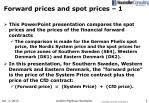 forward prices and spot prices 1