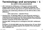 terminology and acronyms 1 as used in this presentation