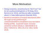 more motivation