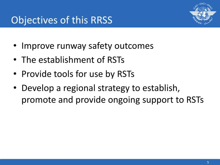 Objectives of this RRSS
