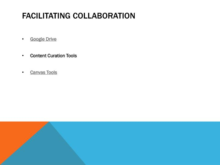 Facilitating Collaboration