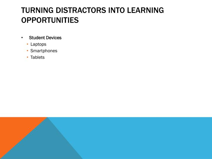 Turning distractors into learning opportunities
