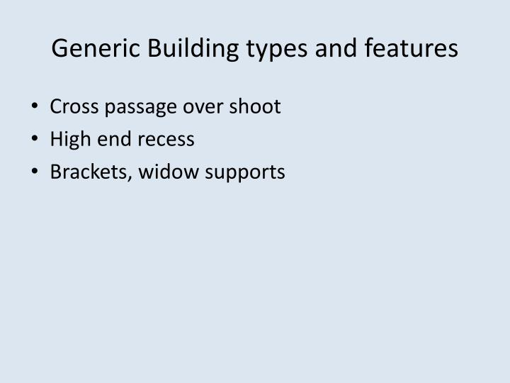 Generic Building types and features