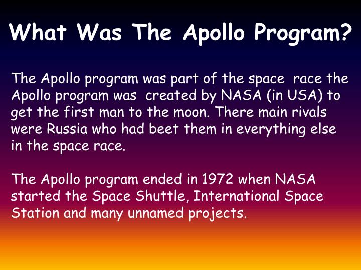 The Apollo program was part of the space  race the