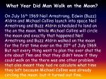 what year did man walk on the moon