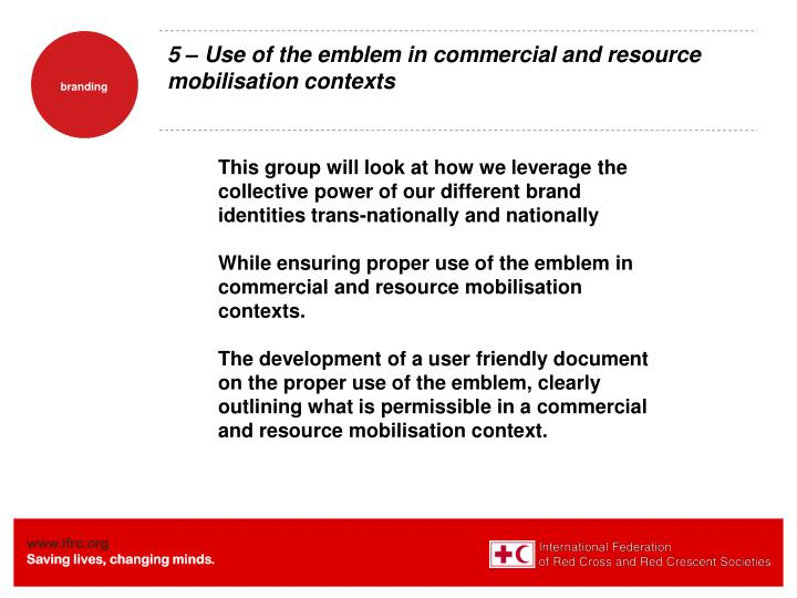 5 – Use of the emblem in commercial and resource mobilisation contexts