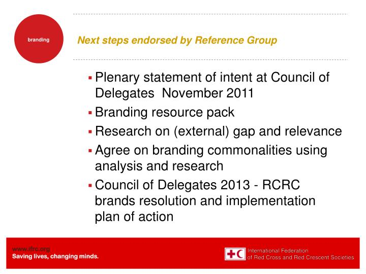 Next steps endorsed by Reference Group