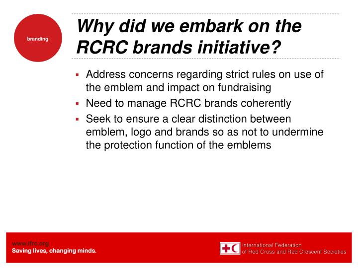 Why did we embark on the RCRC brands initiative?