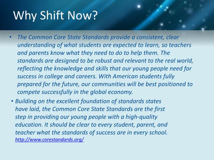 Why Shift Now?