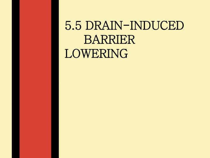 5.5 Drain-Induced
