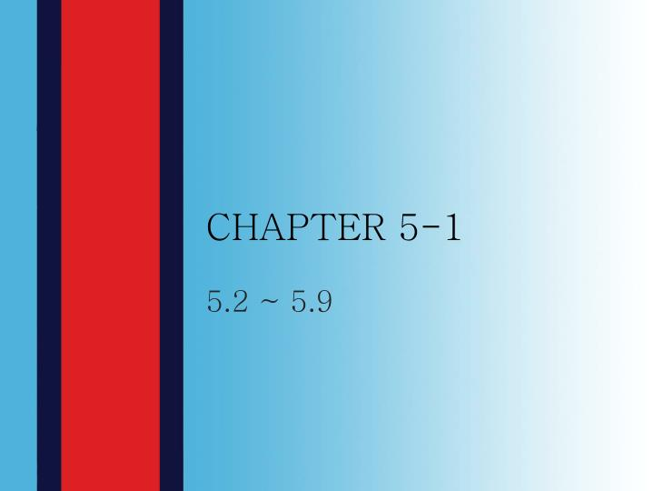 CHAPTER 5-1