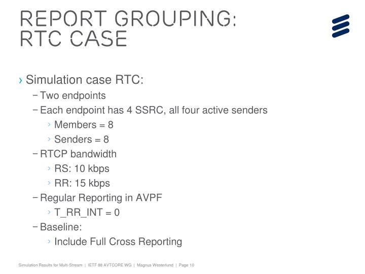Report Grouping: