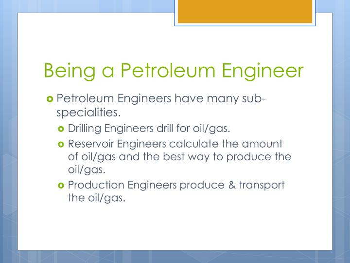 petroleum engineer powerpoint 1 Unesco – eolss sample chapters petroleum engineering – upstream - history of petroleum and petroleum engineering - p macini and e mesini ©encyclopedia of life.