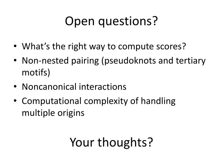 Open questions?