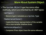 more about system object