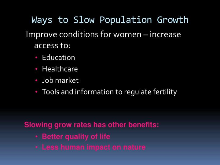 Ways to Slow Population Growth