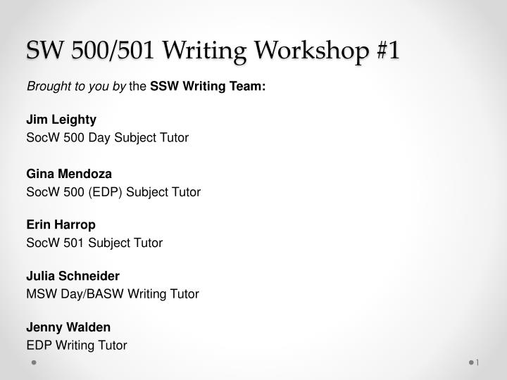 sw 500 501 writing workshop 1