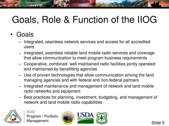 Goals, Role & Function of the IIOG