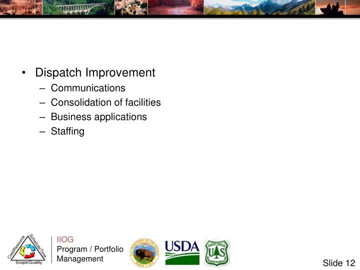 Dispatch Improvement